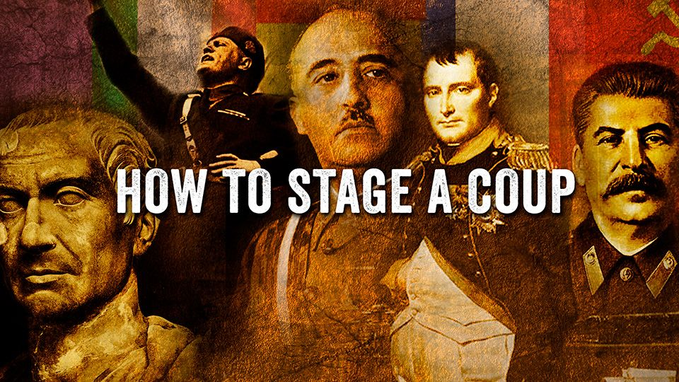 How-To-Stage-A-Coup_2560x1440.jpg
